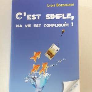 Livre C'est simple ma vie est compliquée Lydie Bordenave