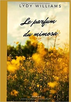 Livre Le parfum du mimosa Lydy Williams Tea Lab